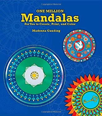 One Million Mandalas: For You to Create, Print, and Color [With CDROM] 9780312574031