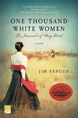 One Thousand White Women: The Journals of May Dodd 9780312199432