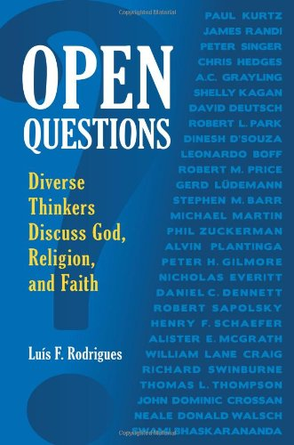 Open Questions: Diverse Thinkers Discuss God, Religion, and Faith 9780313386442