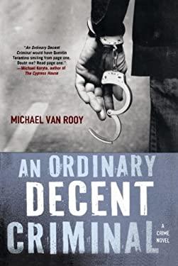 An Ordinary Decent Criminal 9780312588373