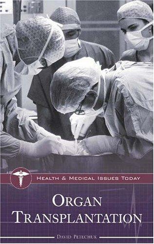Organ Transplantation 9780313335426