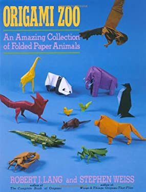 Origami Zoo: An Amazing Collection of Folded Paper Animals 9780312040154