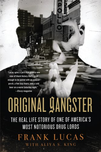 Original Gangster: The Real Life Story of One of America's Most Notorious Drug Lords 9780312571641