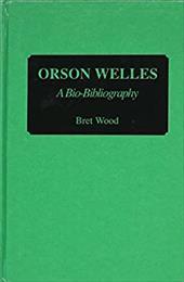 Orson Welles: A Bio-Bibliography 963612