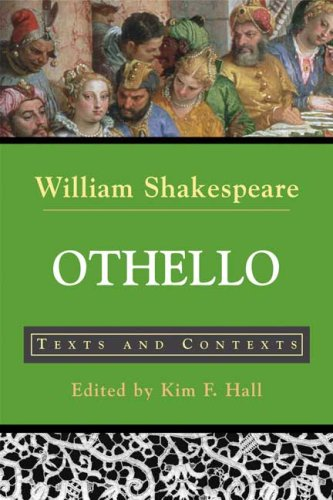 Othello, the Moor of Venice: Texts and Contexts 9780312398989