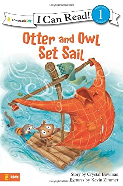 Otter and Owl Set Sail 9780310717041