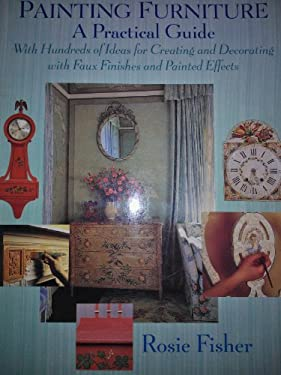 Painting Furniture: A Practical Guide 9780316283885