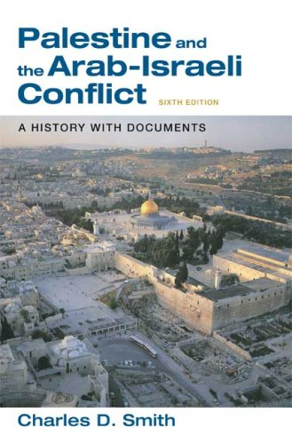 Palestine and the Arab-Israeli Conflict: A History with Documents 9780312437367