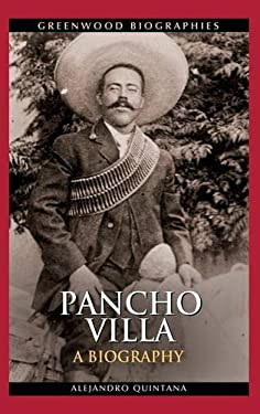 Pancho Villa 9780313380945
