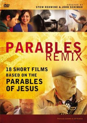 Parables Remix: A DVD Study: 18 Short Films Based on the Parables of Jesus 9780310692386