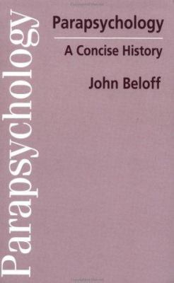 Parapsychology: A Concise History 9780312173760