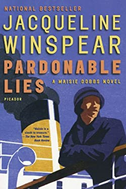 Pardonable Lies: A Maisie Dobbs Novel 9780312426217