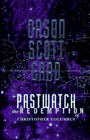 Pastwatch: The Redemption of Christopher Columbus 9780312850586