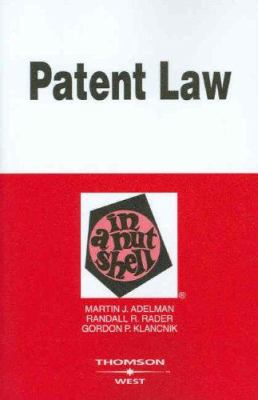 Patent Law in a Nutshell 9780314256508