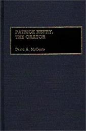 Patrick Henry, the Orator