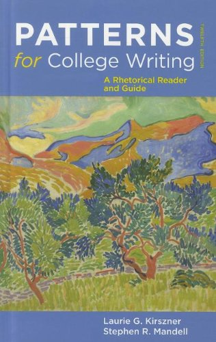 Patterns for College Writing: A Rhetorical Reader and Guide 9780312623074