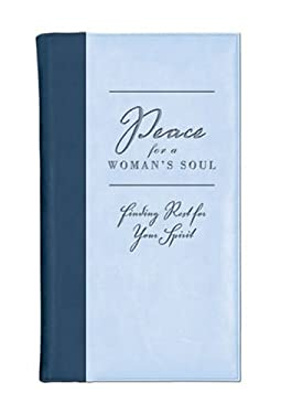 Peace for a Woman's Soul: Finding Rest for Your Spirit 9780310819134