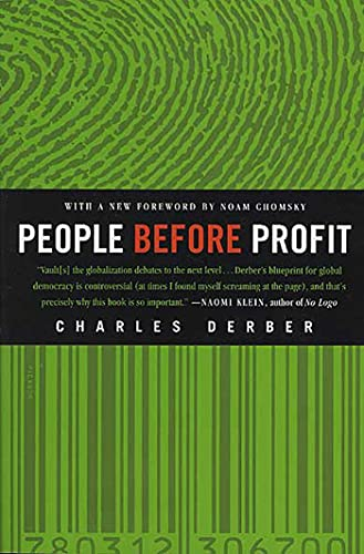 People Before Profit: The New Globalization in an Age of Terror, Big Money, and Economic Crisis 9780312306700