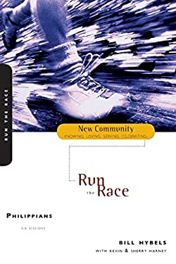 Philippians: Run the Race 9780310233145