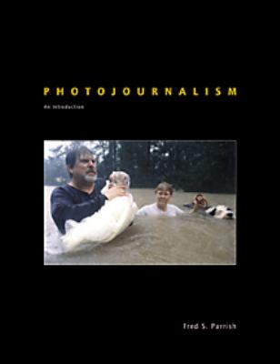 Photojournalism: An Introduction 9780314045645
