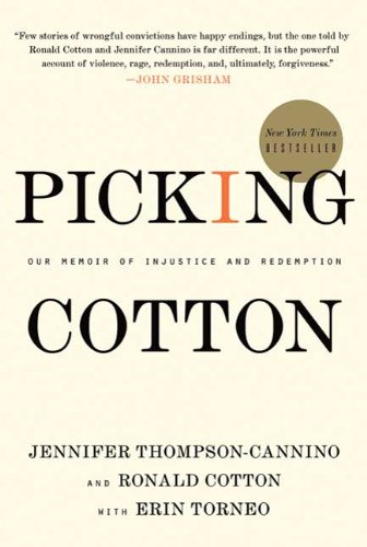 Picking Cotton: Our Memoir of Injustice and Redemption 9780312599539