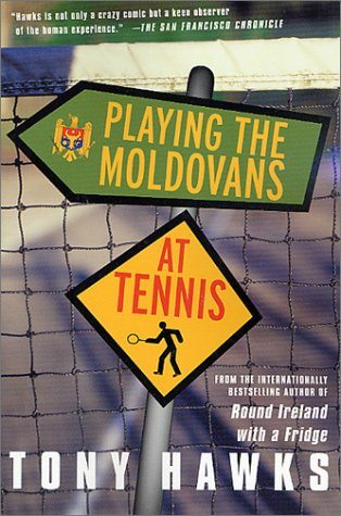 Playing the Moldovans at Tennis 9780312305185