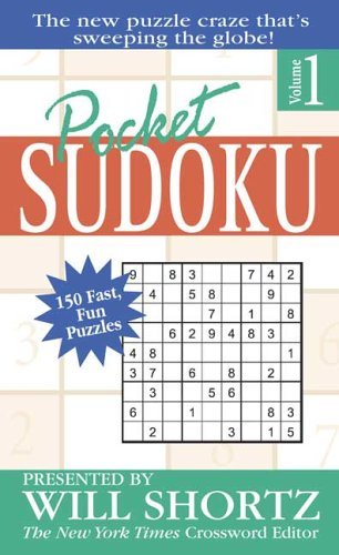 Pocket Sudoku: Presented by Will Shortz; 150 Fast, Fun Puzzles; Volume 1 9780312967086