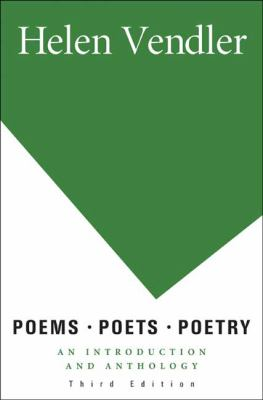 Poems, Poets, Poetry: An Introduction and Anthology 9780312463199