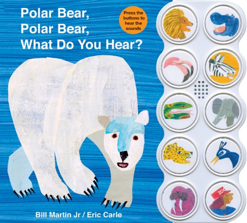 Polar Bear, Polar Bear, What Do You Hear? 9780312513467
