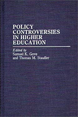 Policy Controversies in Higher Education 9780313253812