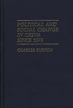 Political and Social Change in China Since 1978 9780313268342