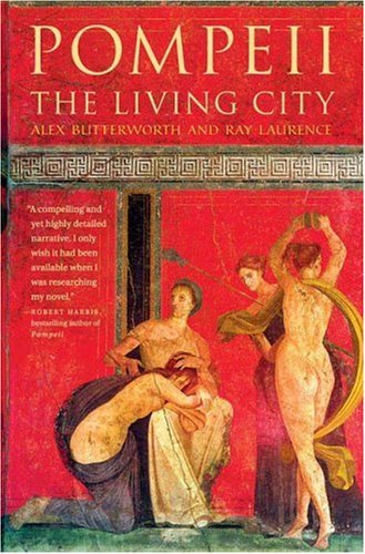 Pompeii: The Living City 9780312355852