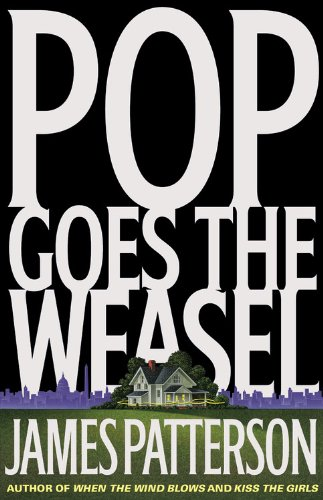 Pop Goes the Weasel 9780316693288