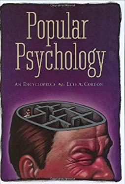 Popular Psychology: An Encyclopedia 9780313324574