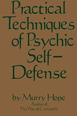 Practical Techniques of Psychic Self-Defense 9780312635527