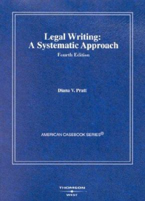 Legal Writing: A Systematic Approach 9780314147608