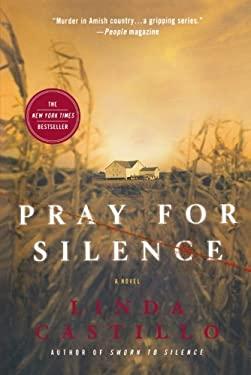 Pray for Silence 9780312540036