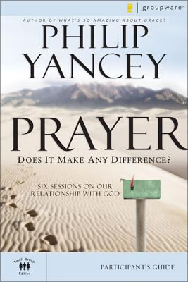 Prayer Participant's Guide: Does It Make Any Difference? 9780310275275