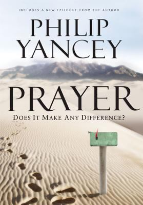 Prayer: Does It Make Any Difference? 9780310271055