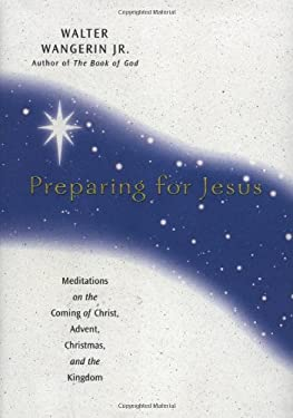 Preparing for Jesus: Meditations on the Coming of Christ, Advent, Christmas, and the Kingdom 9780310206446