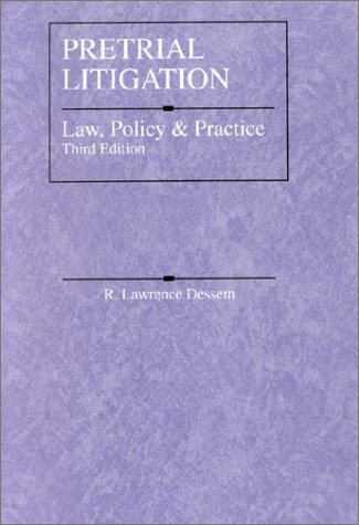 Pretrial Litigation: Law, Policy and Practice 9780314254375