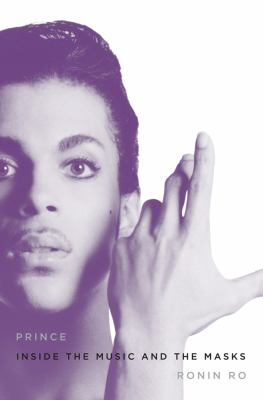 Prince: Inside the Music and the Masks 9780312383008