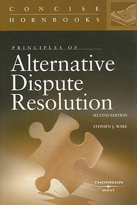 Principles of Alternative Dispute Resolution 9780314149077