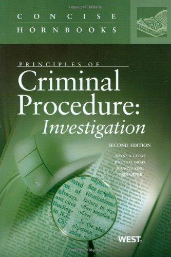 Principles of Criminal Procedure: Investigation