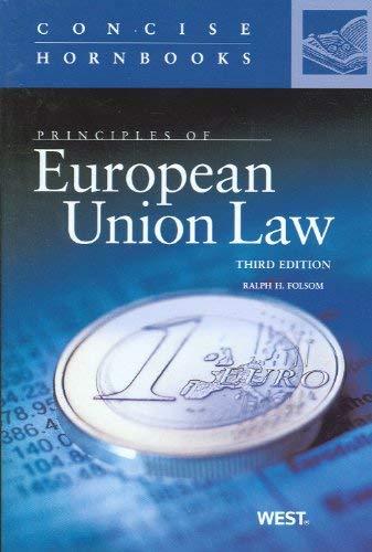 Principles of European Union Law 9780314268488