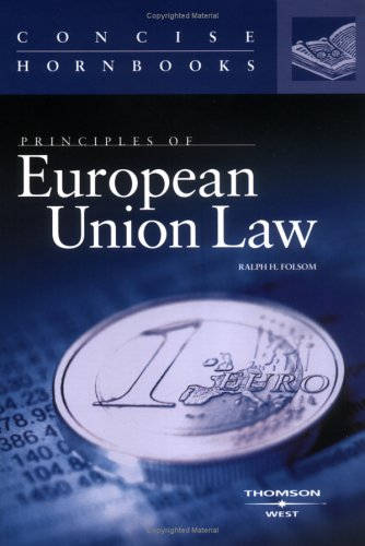 Principles of European Union Law 9780314154699