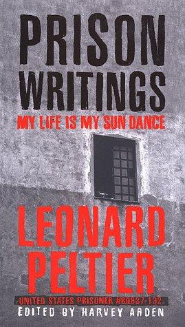 Prison Writings: My Life is My Sun Dance 9780312203542