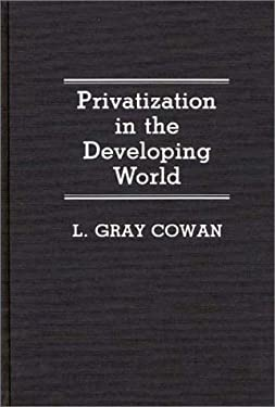 Privatization in the Developing World 9780313273308