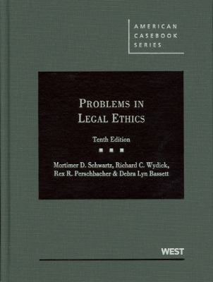 Problems in Legal Ethics 9780314280497