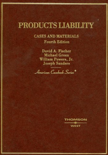 Products Liability: Cases and Materials 9780314161239